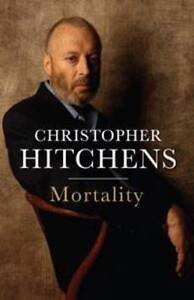 Mortality ' Hitchens, Christopher
