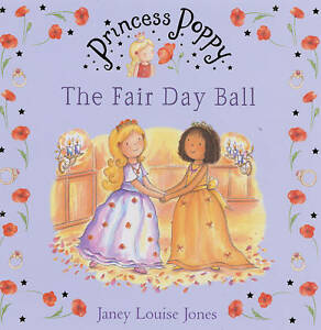 Princess-Poppy-The-Fair-Day-Ball-Princess-Poppy-Picture-Books-Janey-Louise-J