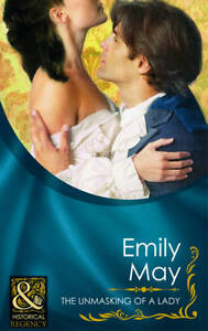 The-Unmasking-of-a-Lady-Mills-Boon-Historical-Emily-May-Good-026387614