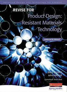 Revise for Advanced Resistant Materials for Edexcel Product Design-ExLibrary