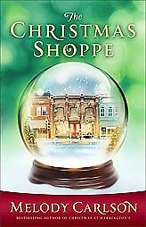 The-Christmas-Shoppe-by-Melody-Carlson-2011-Hardcover-BRAND-NEW