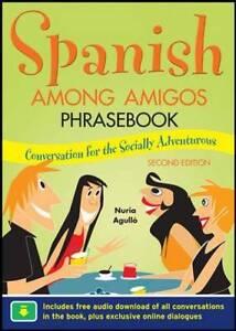 Spanish Among Amigos Phrasebook, Second Edition, Agulló, Nuria