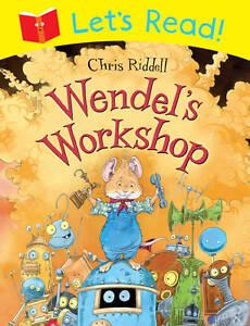 Lets-Read-Wendels-Workshop-Riddell-Chris-New-Book