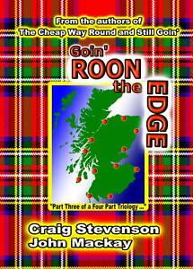 Goin' Roon the Edge, Mackay, John, Stevenson, Craig, New, Paperback