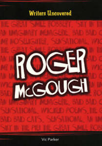 """""""VERY GOOD"""" Parker, Vic, Roger McGough (Writers Uncovered), Book"""