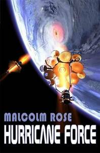 Hurricane Force, Malcolm Rose, Very Good Book