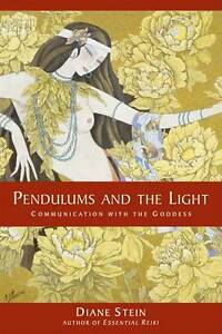 Pendulum and the Light by Diane Stein (P...