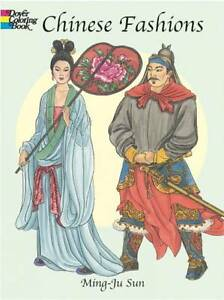 NEW Chinese Fashions (Dover Fashion Coloring Book) by Ming-Ju Sun