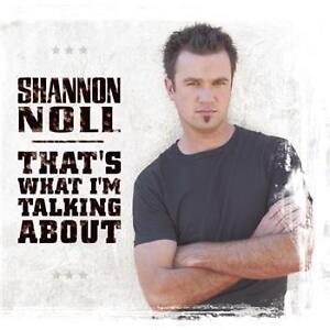 SHANNON NOLL That's What I'm Talking About CD BRAND NEW