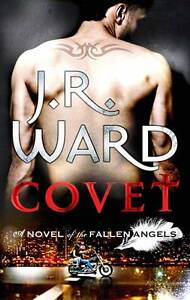 Covet-A-Novel-of-the-Fallen-Angels-v-1-by-J-R-Ward-Paperback-2011