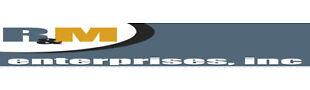 R and M Enterprises Inc