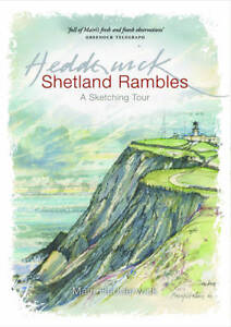 Shetland Rambles A Sketching Tour by Mairi Hedderwick BRAND NEW (Paperback 2011)