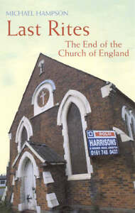 Last-Rites-The-End-of-the-Church-of-England-by-Michael-Hampson-Paperback-book
