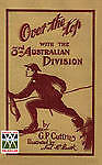 'OVER THE TOP'With The Third Australian Division by G P Cuttriss (Paperback,...