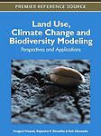 Land Use, Climate Change and Biodiversity Modeling: Perspectives and Application