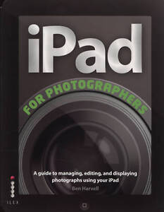 The iPad for Photographers,Harvell, Ben,Good Book mon0000099278