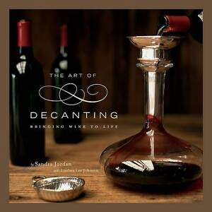 The Art of Decanting: Bringing Wine to Life