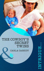 The Cowboy's Secret Twins (Mills & Boon Intrigue), Cassidy, Carla, Very Good Boo