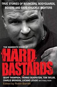 The-Mammoth-Book-of-Hard-Bastards-Mammoth-Books-Robin-Barratt-Used-Good-Boo