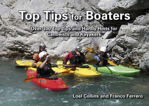 Top Tips for Boaters Over 300 Top Tips and Handy Hints for Canoeists and - <span itemprop=availableAtOrFrom>Norwich, United Kingdom</span> - Returns accepted Most purchases from business sellers are protected by the Consumer Contract Regulations 2013 which give you the right to cancel the purchase within 14 days after the day  - Norwich, United Kingdom