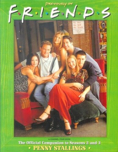 Previously on FRIENDS : Companion to Season 2 and 3