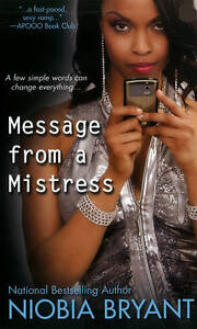 Message from a Mistress: The Mistress Series by Niobia Bryant (Paperback, 2012)