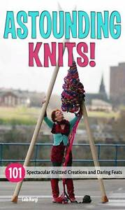 Astounding-Knits-101-Spectacular-Knitted-Creations-Book