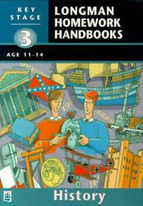 Very Good, History: Key Stage 3 (LONGMAN HOMEWORK HANDBOOKS), Chandler, Malcolm,