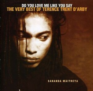 Terence Trent Darby Do You Love Me Like You Say: The Very Best Of CD