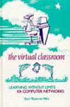 The Virtual Classroom, Starr Roxanne Hiltz, 0893919284