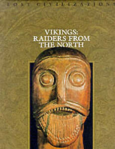 Vikings: Raiders from the North (Lost civilizations), Time-Life Books, Excellent