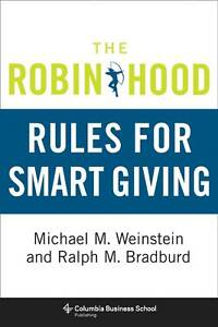 The Robin Hood Rules for Smart Giving, Michael Weinstein