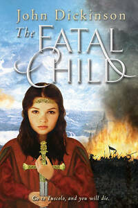 The-Fatal-Child-The-Cup-Of-The-World-John-Dickinson-New-Book