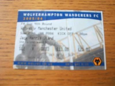 29/01/2006 Ticket: Wolverhampton Wanderers v Manchester