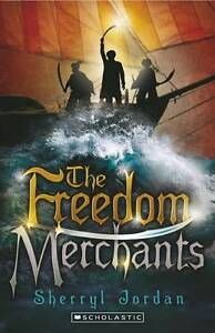 The Freedom Merchants by Sherryl Jordan (Paperback, 2013)