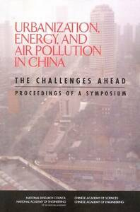 Urbanization, Energy, and Air Pollution in China, Policy and Global Affairs