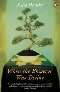 When-The-Emperor-Was-Divine-by-Julie-Otsuka-Paperback-2013