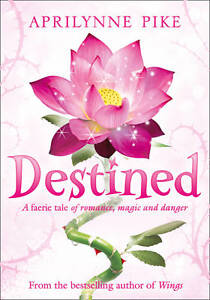 Destined-by-Aprilynne-Pike-Paperback-9780007314393-BN