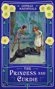 The Princess and Curdie by George MacDonald (Paperback, 2013)