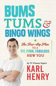 BUMS, TUMS & BINGO WINGS by Karl Henry : WH4 : PBL463 : NEW BOOK