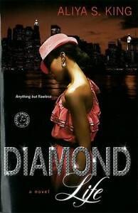 Diamond Life, Aliya S. King, Very Good Book
