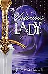 The Victorious Lady by Waltrowski, Nikki -Paperback