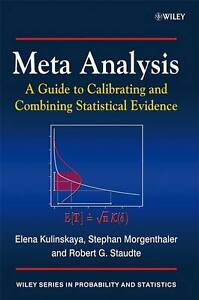 Meta Analysis : A Guide to Calibrating and Combining Statistical Evidence