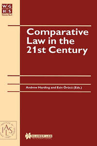 Comparative Law in the 21st Century (W.G. Hart Legal Workshop Series) by Hardin