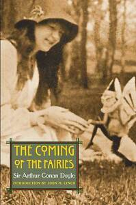 Doyle, Sir Arthur Conan .. The Coming of the Fairies