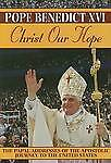 Christ Our Hope, Pope Benedict