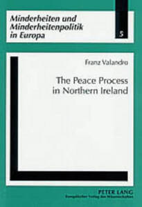 Peace Process In Northern Ireland Valandro  Franz 9783631515181