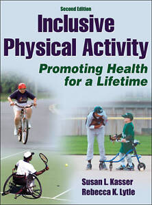 Inclusive-Physical-Activity-by-Rebecca-K-Lytle-Susan-L-Kasser-Hardback