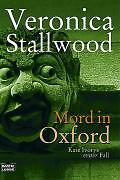 Stallwood, Veronica - Mord in Oxford: Kate Ivorys erster Fall /4