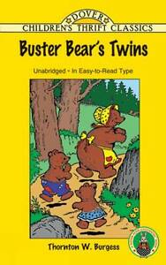 Buster Bear's Twins by Thornton W. Burgess (Paperback, 2003)